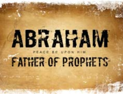 Abraham(PBUH)–Father of Prophets