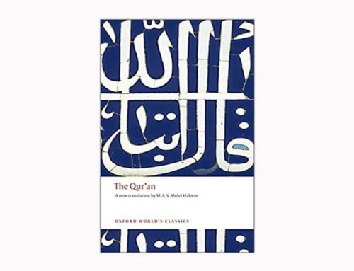 The Qur'an (Oxford World's Classics) translated by M.A.S. Abdel Haleem